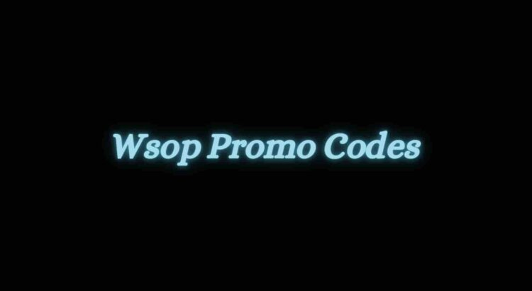 Wsop Promo Codes
