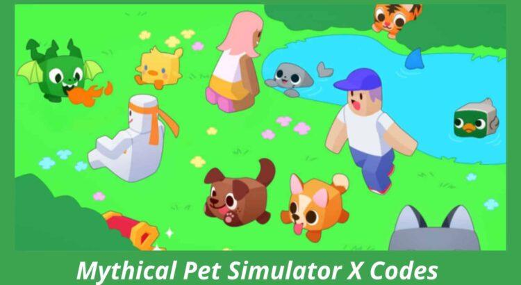 Mythical Pet Simulator X Codes