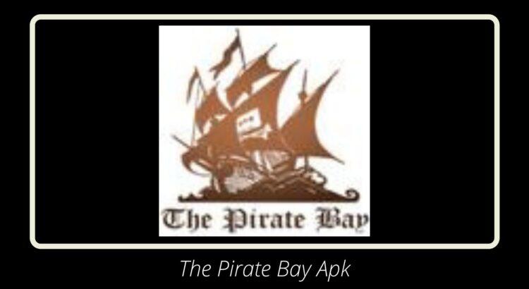 The Pirate Bay Apk