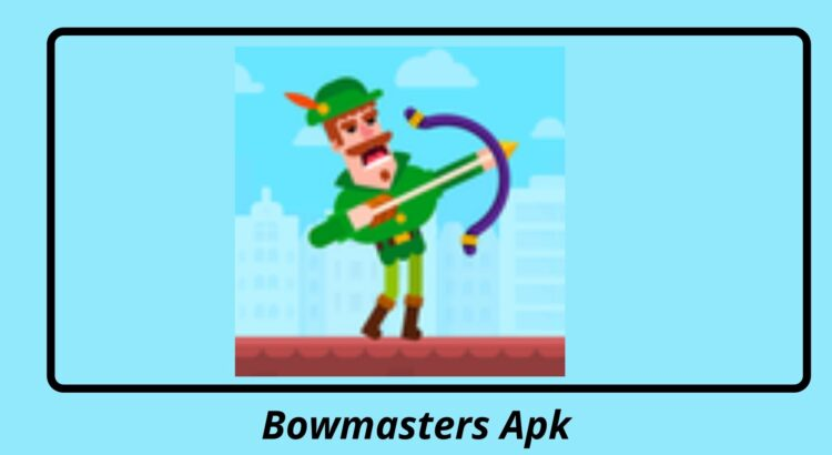 Bowmasters Apk