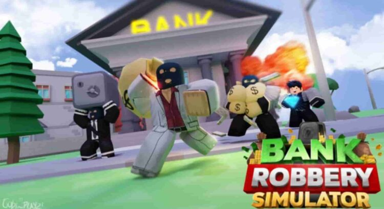 Bank Robbery Simulator Codes