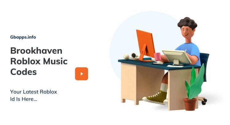 Brookhaven Roblox Music Codes