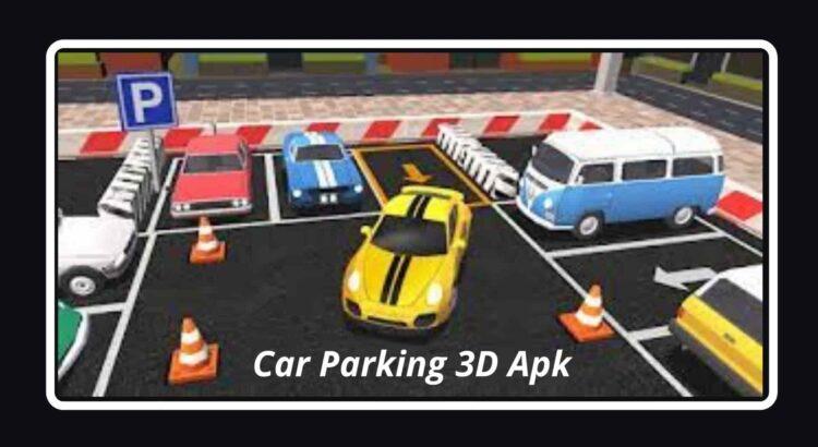 Car Parking 3D Apk