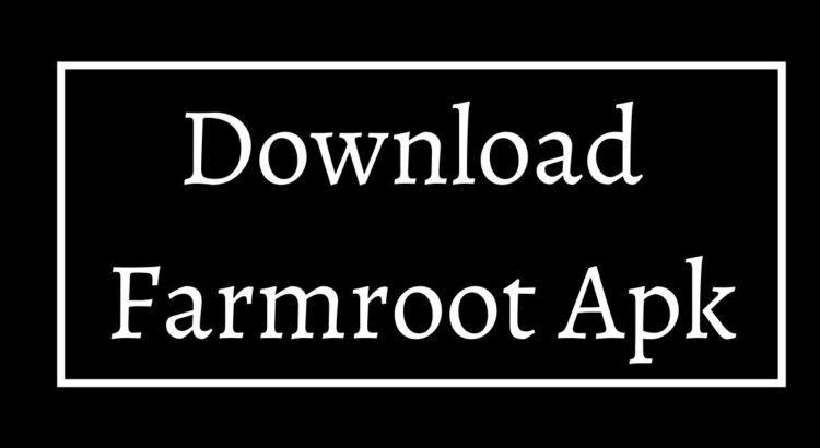 Download Farmroot Apk
