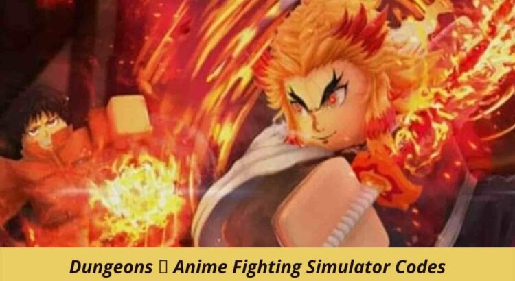 Dungeons 🏯 Anime Fighting Simulator Codes