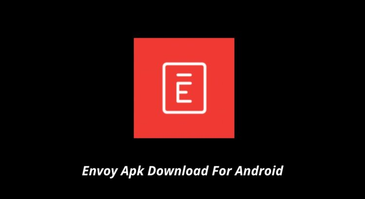 Envoy Apk