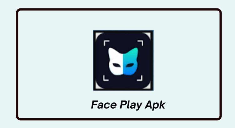 Face Play Apk