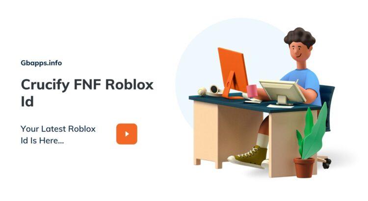 Crucify FNF Roblox Id
