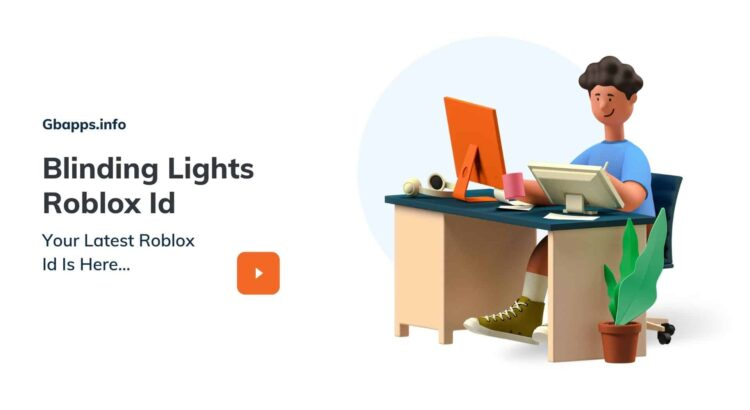 Blinding Lights Roblox Id
