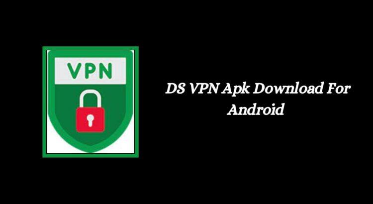 DS VPN Apk