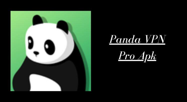 Panda VPN Pro Apk