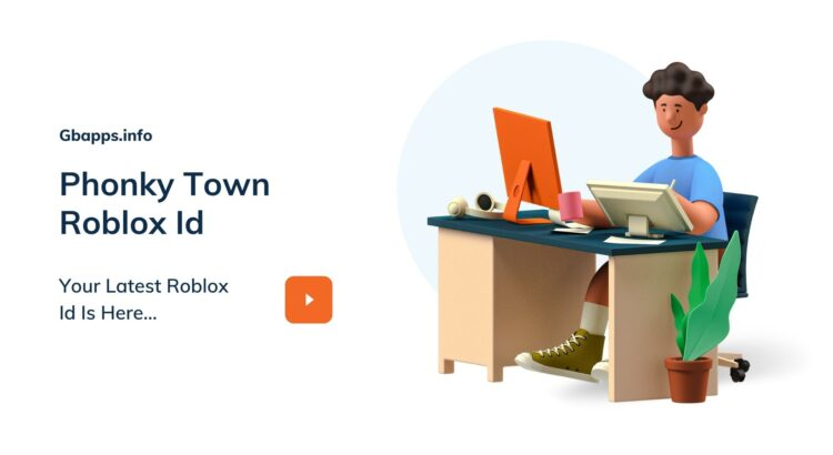 Phonky Town Roblox Id