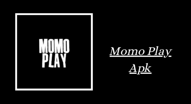 Momo Play Apk