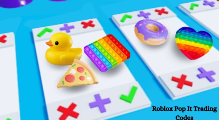 Roblox Pop It Trading Codes