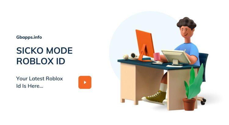 SICKO MODE ROBLOX ID