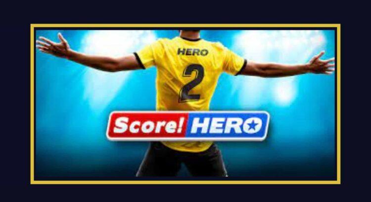 Score Hero Apk