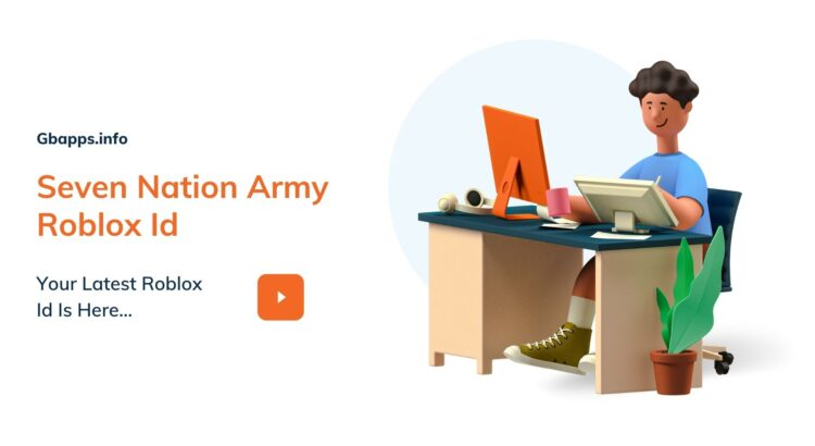 Seven Nation Army Roblox Id