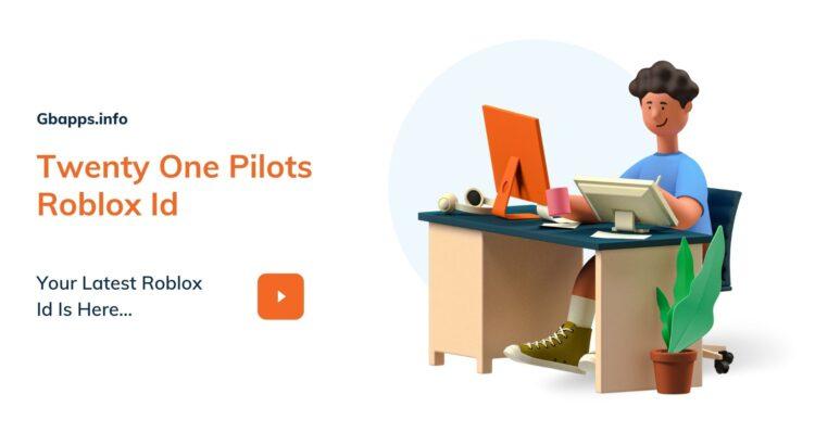 Twenty One Pilots Roblox Id