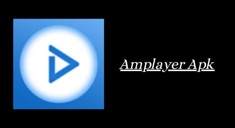 Amplayer Apk