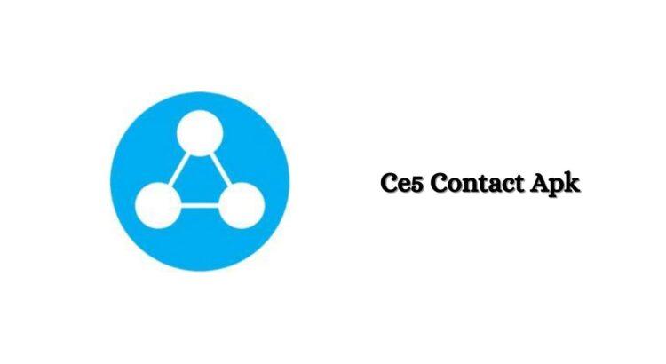 Ce5 Contact Apk