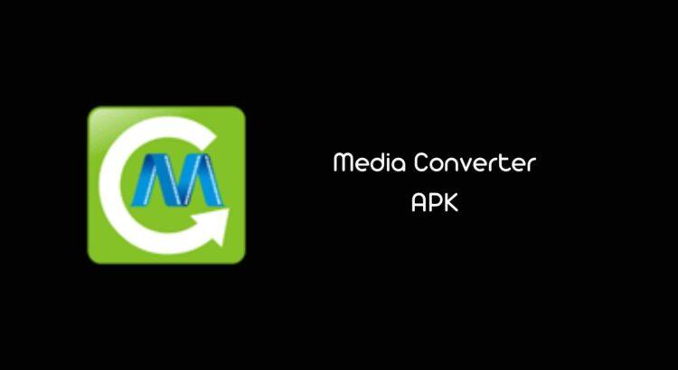 Media Converter APK