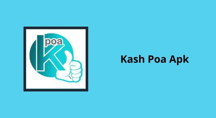 Kash Poa Apk