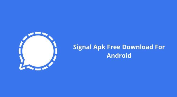 Signal Apk