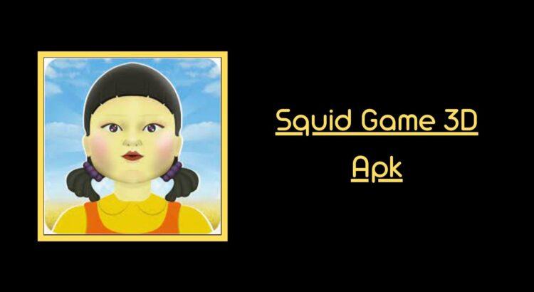 Squid Game 3D Apk